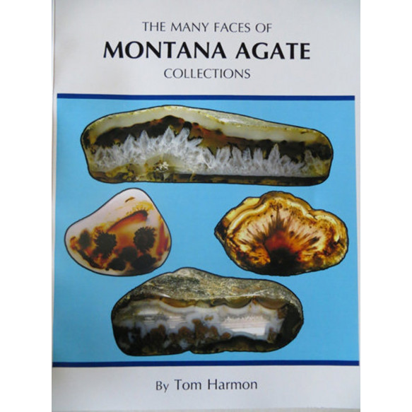 The Many Faces of Montana Agate